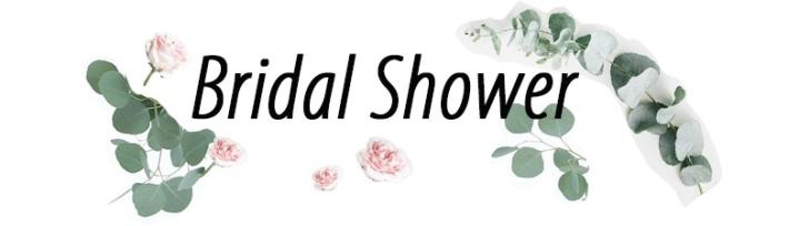 Wedding Series: BridalShower